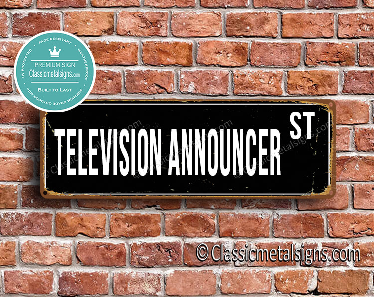 Television Announcer Street Sign Gift