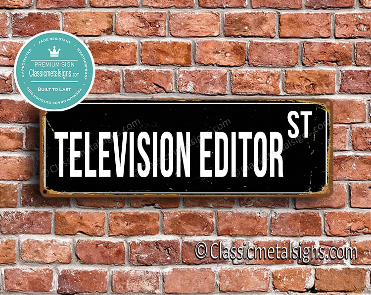Television Editor Street Sign Gift