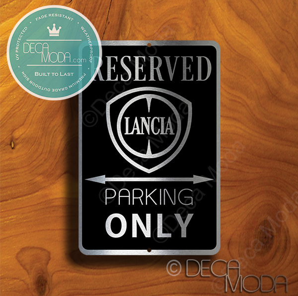 Lancia Parking Only Signs