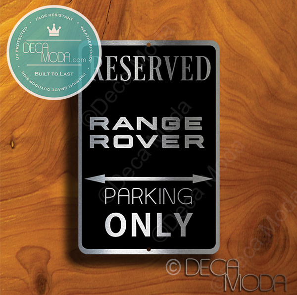 Rang Rover Parking Only Signs
