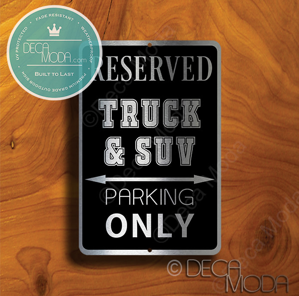 Truck and SUV Parking Only Signs