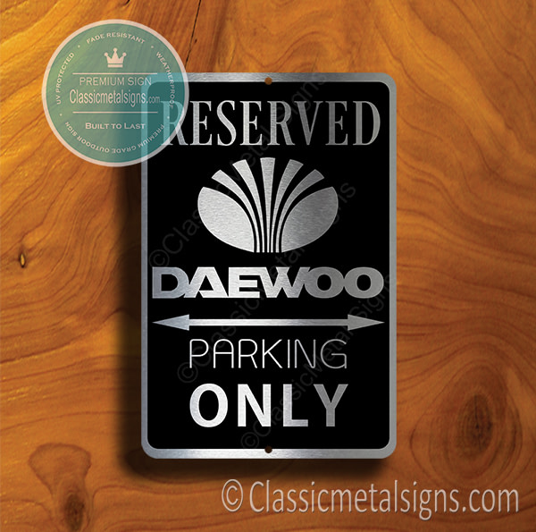Daewoo Parking Only Sign