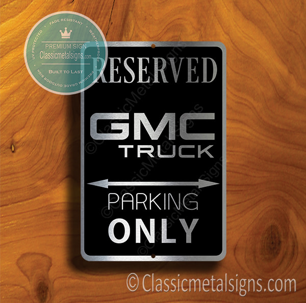 GMC TRUCK Parking Only Sign